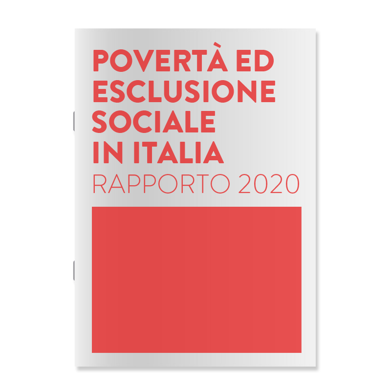 Rapporto 2020 / Povertà ed esclusione sociale in Italia